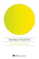 Franka Villette: Das Dorf der Mütter ★★★★