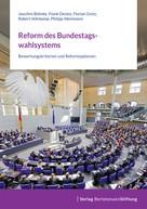 Joachim Behnke: Reform des Bundestagswahlsystems