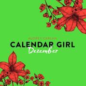 Dezember - Calendar Girl 12 (Ungekürzt)