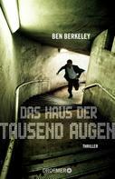 Ben Berkeley: Das Haus der tausend Augen ★★★★