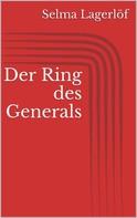 Selma Lagerlöf: Der Ring des Generals ★★★★