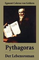 Egmont Colerus: Pythagoras - Der Lebensroman