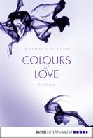 Kathryn Taylor: Colours of Love - Verloren ★★★★★