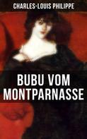 Charles-Louis Philippe: Bubu vom Montparnasse