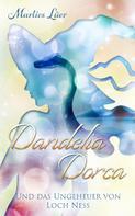 Marlies Lüer: Dandelia Dorca und das Ungeheuer von Loch Ness