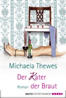 Michaela Thewes: Der Kater der Braut ★★★★
