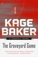 Kage Baker: The Graveyard Game ★★★★