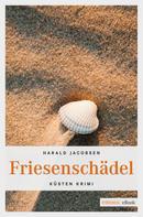 Harald Jacobsen: Friesenschädel ★★★★
