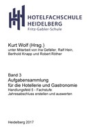 Kurt Wolf: Aufgabensammlung für die Hotellerie und Gastronomie