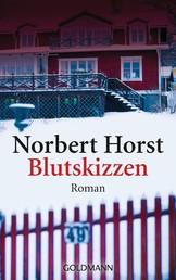 Blutskizzen - Kommissar Kirchenberg ermittelt 3 - Roman