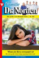 Patricia Vandenberg: Familie Dr. Norden 705 – Arztroman