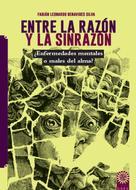 Fabián Leonardo Benavides Silva: Entre la razón y la sinrazón