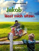Joachim Nowotny: Jakob lässt mich sitzen ★★★★★