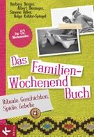 Barbara Berger: Das Familien-Wochenendbuch ★★