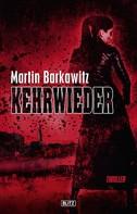 Martin Barkawitz: Kehrwieder ★★★★