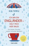 Rob Temple: Ich bin ein Engländer – holt mich hier raus! ★★★