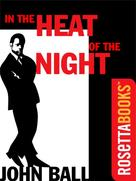 John Ball: In the Heat of the Night