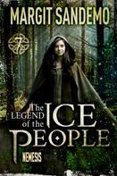 Margit Sandemo: The Ice People 7 - Nemesis