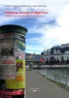 Wolfgang Gratzer: Salzburg: Sounds of Migration