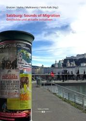 Salzburg: Sounds of Migration - Geschichte und aktuelle Initiativen
