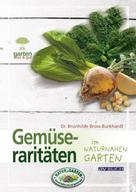 Dr. Brunhilde Bross-Burkhardt: Gemüseraritäten ★★★★★
