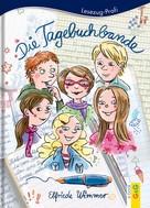 Elfriede Wimmer: Die Tagebuchbande ★★★★★