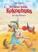 Ingo Siegner: Der kleine Drache Kokosnuss bei den Römern ★★★★★