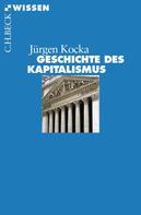 Jürgen Kocka: Geschichte des Kapitalismus