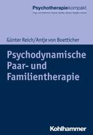 Günter Reich: Psychodynamische Paar- und Familientherapie