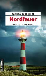 Nordfeuer - Kriminalroman