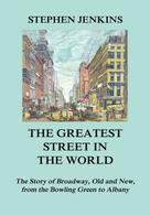 Stephen Jenkins: The Greatest Street in the World