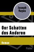 Joseph Hayes: Der Schatten des Anderen