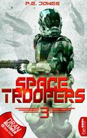 P. E. Jones: Space Troopers - Folge 3 ★★★★