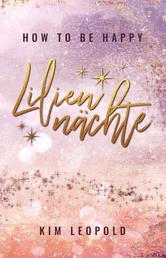 how to be happy: Liliennächte (New Adult Romance)