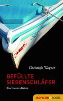 Christoph Wagner: Gefüllte Siebenschläfer ★★★★★