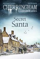 Matthew Costello: Cherringham - Secret Santa ★★★★