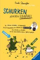 Frank Schmeißer: Schurken machen Krawall