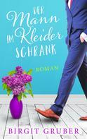 Birgit Gruber: Der Mann im Kleiderschrank ★★★★★