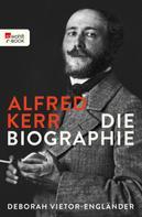 Deborah Vietor-Engländer: Alfred Kerr