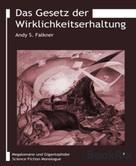 Andy S. Falkner: Das Gesetz der Wirklichkeitserhaltung