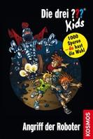 Boris Pfeiffer: Die drei ??? Kids und du, 8, Angriff der Roboter (drei Fragezeichen Kids) ★★★★