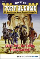 Frank Callahan: Fort Aldamo - Folge 051 ★★★★
