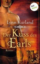 Der Kuss des Earls - Roman