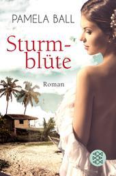 Sturmblüte - Roman