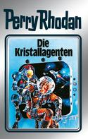 H. G. Ewers: Perry Rhodan 34: Die Kristallagenten (Silberband) ★★★★