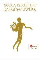 Wolfgang Borchert: Das Gesamtwerk ★★★★★