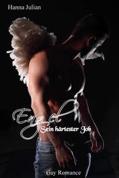 Engel – Sein härtester Job