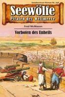 Fred McMason: Seewölfe - Piraten der Weltmeere 258 ★★★★★