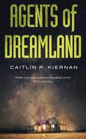 Caitlín R. Kiernan: Agents of Dreamland