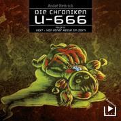 Die Chroniken U666 Folge 05 – 1937: Von einer Reise im Zorn